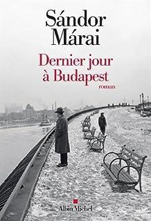 Dernier jour à Budapest, Marai, Sandor