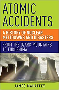 ''VERIFIED'' Atomic Accidents: A History Of Nuclear Meltdowns And Disasters: From The Ozark Mountains To Fukushima. recently Littlite Cotrona Exito Common