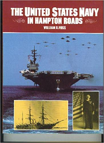 The United States Navy in Hampton Roads