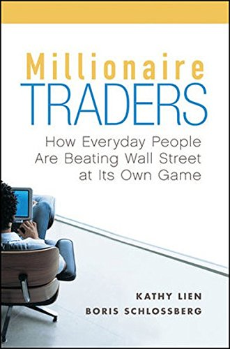 Millionaire Traders: How Everyday People Are Beating Wall Street at Its Own Game