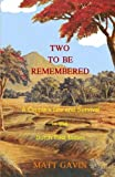 Two To Be Remembered: A Couple's Life and Survival in the Dutch East Indies