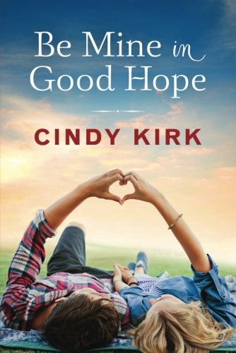 Be Mine Good Hope Novel