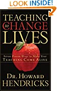 #6: Teaching to Change Lives: Seven Proven Ways to Make Your Teaching Come Alive
