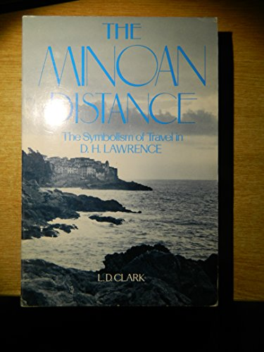 The Minoan Distance: The Symbolism of Travel in D. H. Lawrence