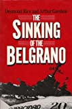 Front cover for the book The Sinking of the Belgrano by Desmond Rice