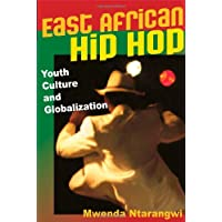 East African Hip Hop (Interp Culture New Millennium)