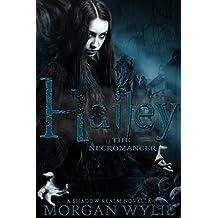 Hailey: The Necromancer (A Shadow Realm Novella Book 1)