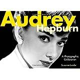 Audrey Hepburn: A Photographic Celebration