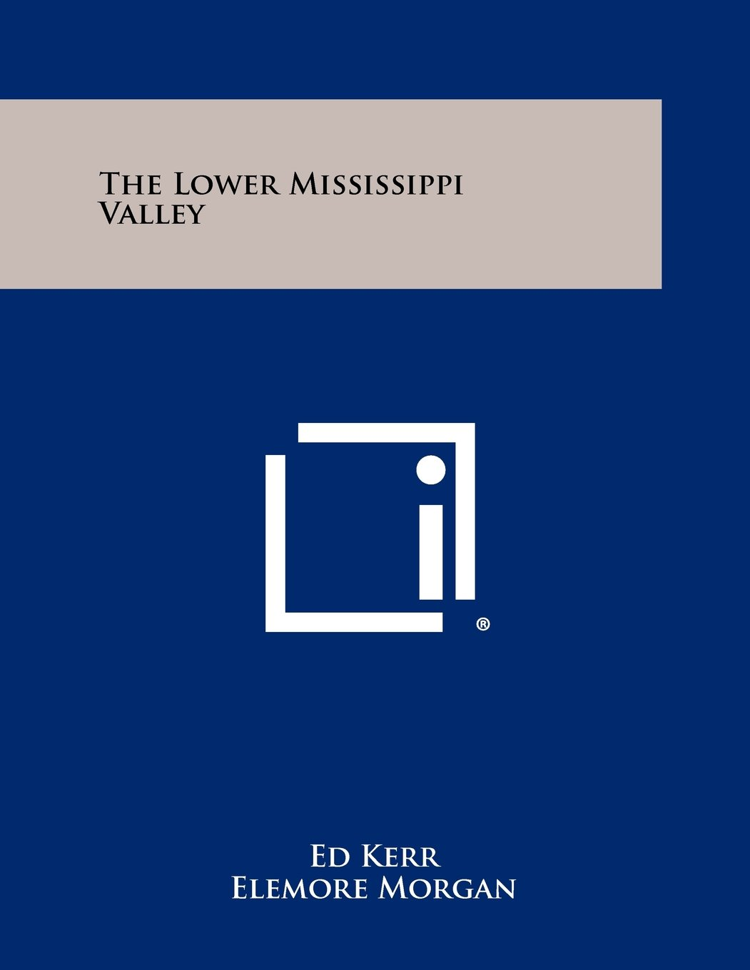 The Lower Mississippi Valley PDF
