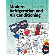Modern Refrigeration and Air Conditioning (Modern Refridgeration and Air Conditioning) by Althouse, Andrew D., Turnquist, Carl H., Bracciano, Alfred F (2004) Hardcover