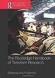 The Routledge Handbook of Terrorism Research (Routledge Handbooks)