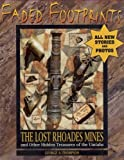 Faded Footprints : The Lost Rhoades Gold Mines and Other Hidden Treasures of the Uintas, Thompson, George A., 0942688376