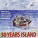 30 Years Island by Carlo Actis Dato