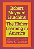 img - for The Higher Learning in America (Foundations of Higher Education) book / textbook / text book