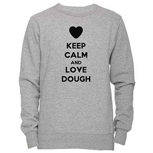 609500f5c on sale Keep Calm And Love Dough Unisexo Hombre Mujer Sudadera Jersey  Pullover Gris Unisex Todos