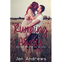 Running Away (Just Say Yes Series Book 4)