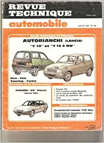 Revue Technique Automobile, n°481 : Autobianchi (Lancia) : Y 10 et Y 10 4 WD : Fire, Fila, Touring, Turbo: Amazon.com: Books
