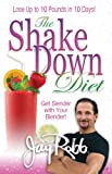The Shake Down Diet