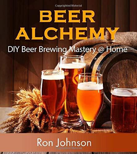 Beer Alchemy: DIY Beer Brewing Mastery @ Home: Amazon.es ...