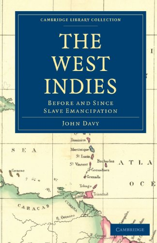- The West Indies, Before and Since Slave Emancipation: Comprising the Windward and Leeward Islands' Military Command (Cambridge Library Collection - Slavery and Abolition)