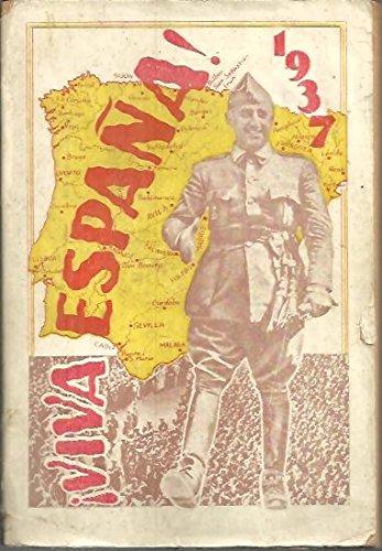 VIVA ESPAÑA!. 1937. HACIA LA RESTAURACION NACIONAL.: Amazon.es: GALIÑO LAGO, Manuel.: Libros