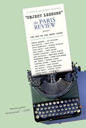 Object Lessons: The Paris Review Presents the Art of the Short Story (Paris Short)