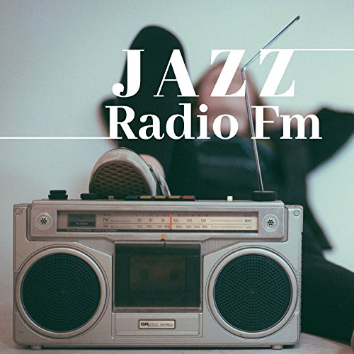 Jazz Radio Fm - The Very Best in Smooth Jazz Music, Nu Jazz, Afro-Cuban Jazz, Ethno Jazz, Jazz Fusion (Best Afro Cuban Music)