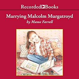 Marrying Malcolm Murgatroyd Audiobook