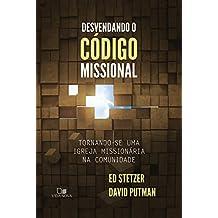 Desvendando o código missional: Tornando-se uma igreja missionária na comunidade