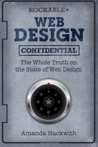 [PDF] Web Design Confidential Free Download | Publisher : Rockable Press | Category : Computers & Internet | ISBN 10 : 0987102664 | ISBN 13 : 9780987102669