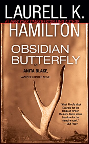 [FREE] Obsidian Butterfly (An Anita Blake, Vampire Hunter, Book 9)<br />WORD