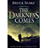 The Darkness Comes (The Second Book of the Small Gods Series)