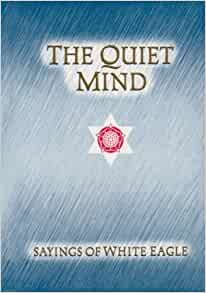 The quiet mind white eagle pdf