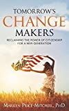 Image of Tomorrow's Change Makers: Reclaiming the Power of Citizenship for a New Generation
