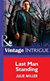 Last Man Standing by Julie Miller front cover
