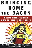 Bringing Home the Bacon, Harriet Pappenheim and Ginny Graves, 0060747544