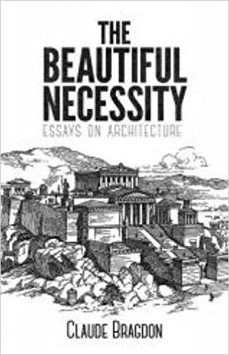 the beautiful necessity essays on architecture claude bragdon  the beautiful necessity essays on architecture claude bragdon joan shelley rubin a joan saab 0800759795086 com books