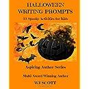Halloween Writing Prompts: 13 Spooky Activities for Kids (Aspiring Author Series) (Volume 1)