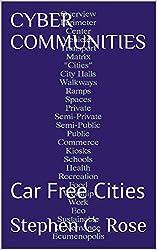 CYBER  COMMUNITIES: Car Free Cities