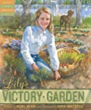 Lily's Victory Garden (Tales of Young Americans)
