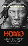 Homo: A Brief History of Consciousness