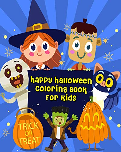 Happy Halloween Coloring Book For Kids: For Relaxation