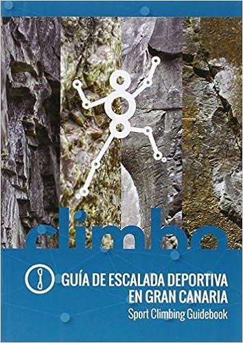 Guía De Escalada Deportiva En Gran Canaria: Amazon.es ...