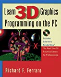 Learn 3D Graphics Programming on the PC (with CD-ROM)