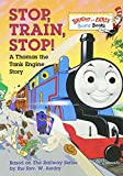: Stop, Train, Stop! A Thomas the Tank Engine Story