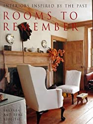 Rooms to Remember: Interiors Inspired by the Past