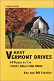 img - for Best Vermont Drives: 14 Tours in the Green Mountain State book / textbook / text book