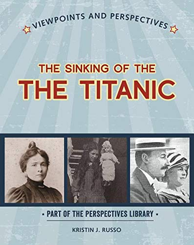 The Sinking of the Titanic (Perspectives Library: Viewpoints and Perspectives) ebook
