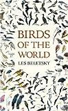 Birds of the World, Les Beletsky, 0801884292