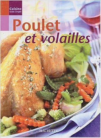Cuisine toute simple : Poulet et volailles sur Bookys